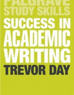 Study Skills: Success in Academic Writing